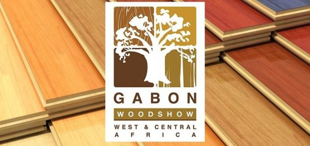 Gabon government announces launch of Gabon WoodShow, from 20 – 22 June, 2018